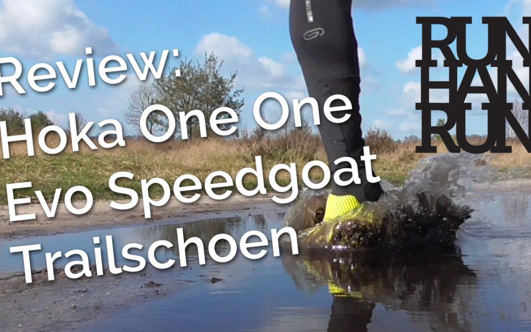 Review: Hoka One One Evo Speedgoat #trailschoen